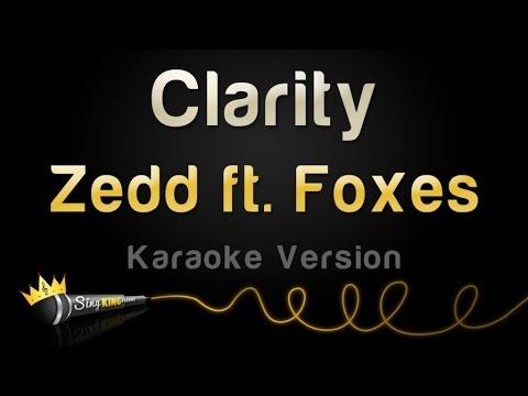 Zedd ft. Foxes - Clarity (Karaoke Version)