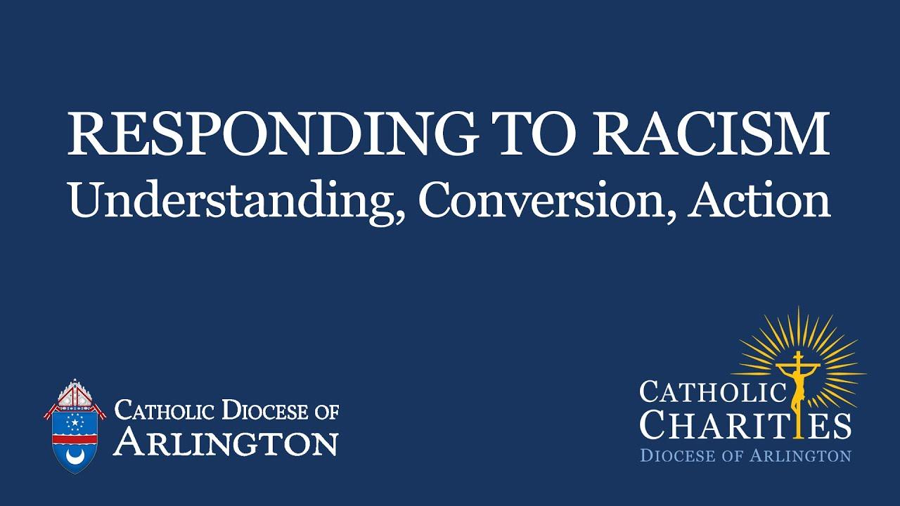 Responding to Racism: Understanding, Conversion, Action