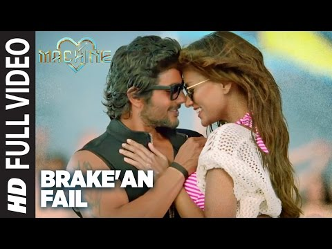 Brake'an Fail Full Video  Song | Machine | Mustafa ,Kiara Advani & Carla Dennis | T-Series