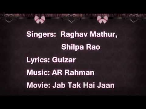Ishq Shava (lyrics) - Jab Tak Hai Jaan | Full Song video