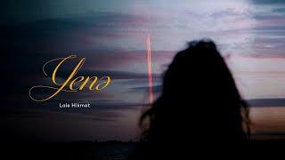 Lalə Hikmət — Yenə