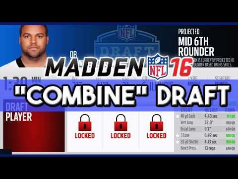 Madden 16 Connected Franchise - NFL Draft Using Combine Numbers Only (AMAZING STEAL LATE!)