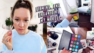 filming, cleaning, and organizing my makeup!!