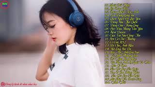 Top Nhạc Trẻ Remix Hay Nhất 2018 Gây Nghiện - LK Nhạc DJ Remix mới nhất - Nonstop Việt Mix 2018