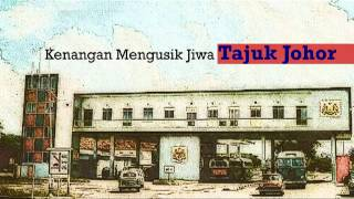 Lagu Tajuk Johor Tanjung Puteri