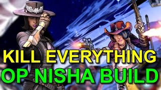 Borderlands The Pre-Sequel! OP Nisha Build! Fan The Hammer To Death!