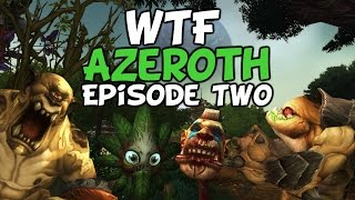 (WoW Machinima) - WTF Azeroth Episode Two