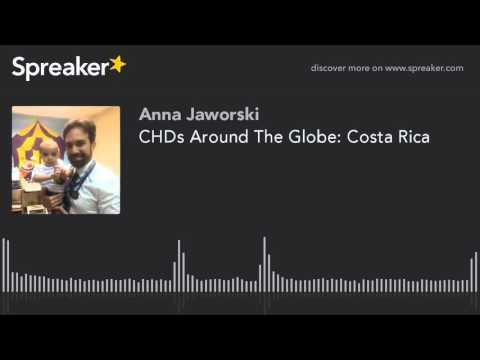 CHDs Around The Globe: Costa Rica
