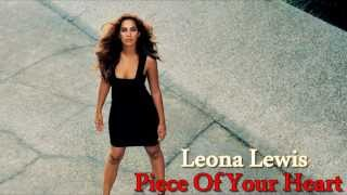 Watch Leona Lewis Piece Of Your Heart video
