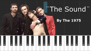 "The 1975 - ""The Sound"" Piano Tutorial - Chords - How To Play - Cover"