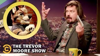 Why Is Everyone So Horny All the Time? - The Trevor Moore Show