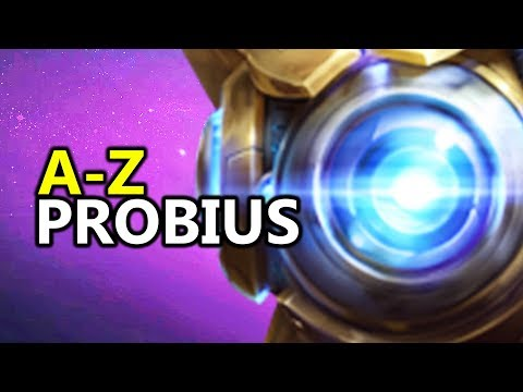 ♥ A - Z Probius - Heroes of the Storm (HotS Gameplay)