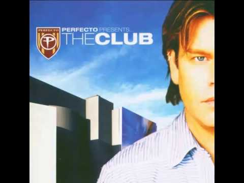 Paul Oakenfold – Perfecto Presents.. The Club