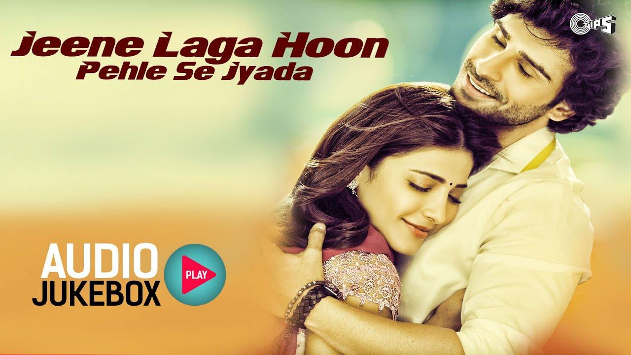 Jeene Laga Hoon Pehle Se Jyada - Best Love Songs - Audio