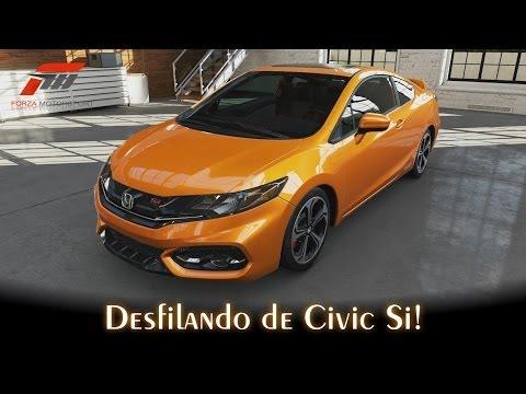 Desfilando de Civic Si! | Forza Motorsport 5 [PT-BR]