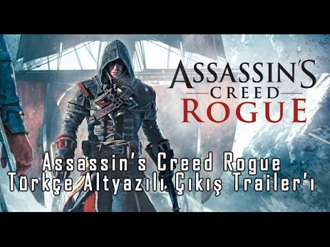 Assassin's Creed Rogue - Çıkış Trailer'ı [Türkçe Altyazılı]