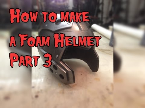 How To Make A Foam Helmet. Tutorial Part 3