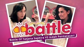Challenge - Tatjana Saphira Vs Indah Permatasari