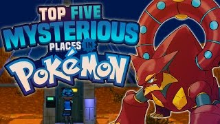 Top 5 Mysterious Locations in Pokémon! Ft. MysticUmbreon