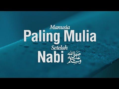 Ustadz Ahmad Zainuddin Al-Banjary - Manusia Paling Mulia Setelah Nabi