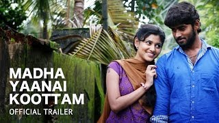 Madha Yaanai Kootam Official Theatrical Trailer