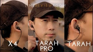 Jaybird Tarah VS Tarah Pro VS X4 - REVIEW