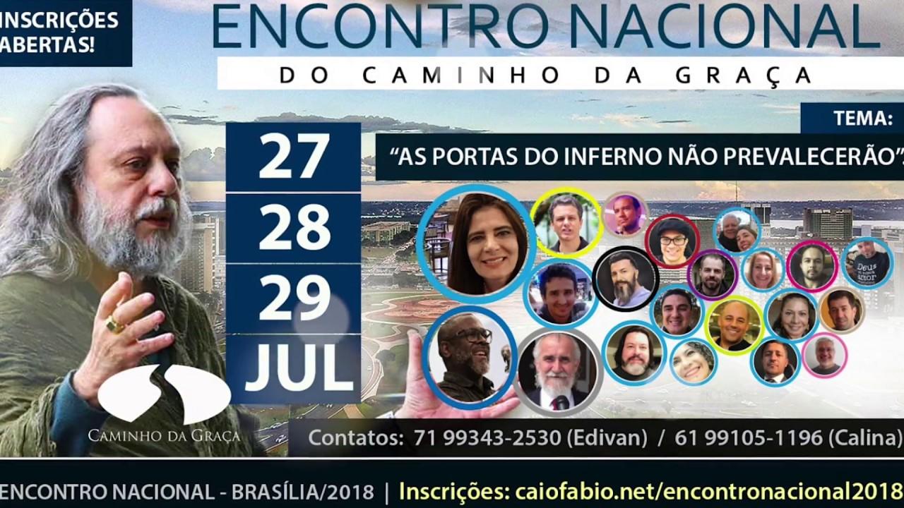 Encontro Nacional Caminho da Graça! - 27,28 e 29 de Julho de 2018.