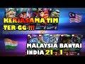 Kerjasama Tim Ter GG Saat ini !!! MALAYSIA Bantai Habis INDIA 21 - 1 Arena Contest