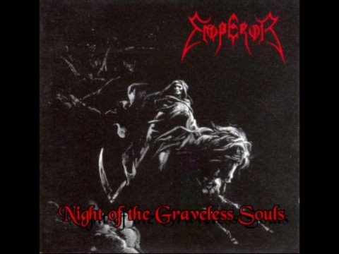 Emperor - Night Of The Graveless Souls