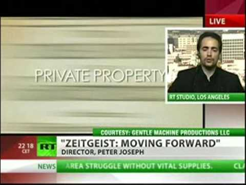 Russia Today: Zeitgeist: Moving Beyond Money [Peter Joseph / Zeitgeist Movement ]