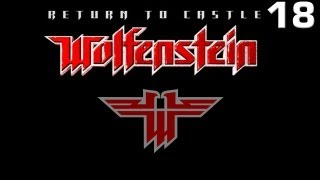 Прохождение Return To Castle Wolfenstein — Часть 18: X-Лаборатория