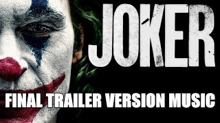 JOKER Trailer 2 Music Version | Proper Final Trailer Movie Soundtrack Theme Song