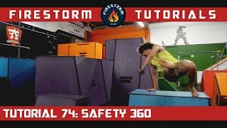 Parkour Tutorial 74: Safety 360