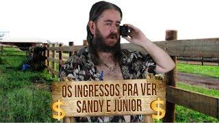 Plantão do Chico: Ingressos pra ver Sandy e Júnior