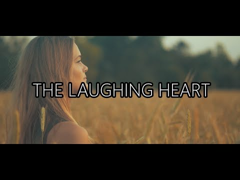 The Laughing Heart | Panasonic GH5 4K