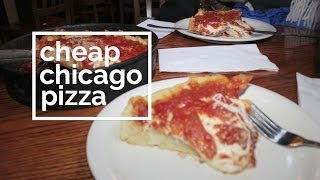 A Cheap Slice of Chicago Style Pizza [CHI]