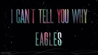 Watch Eagles I Cant Tell You Why video