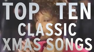 Top 10 Classic Christmas Songs (Quickie)
