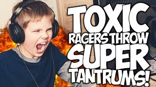 TOXIC RAGERS THROW SUPER TANTRUMS!!