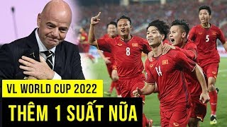 Tin cực vui từ FIFA, Việt Nam có cơ hội lớn tại vòng loại World Cup 2022
