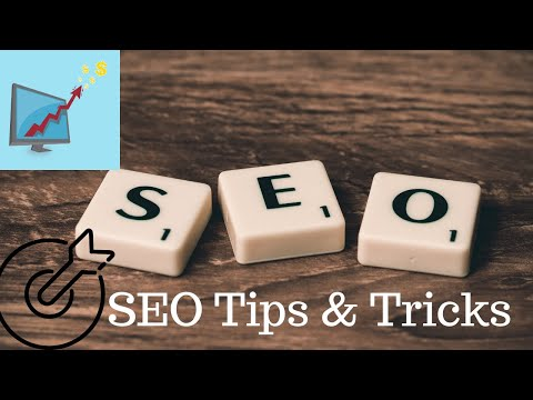 SEO - Search Engine Optimization Tips and Tricks