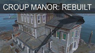 Croup Manor Rebuilt (With No Mods)
