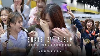 BNK48 2nd Album Senbatsu Members Announcement (Reaction ver.) / BNK48