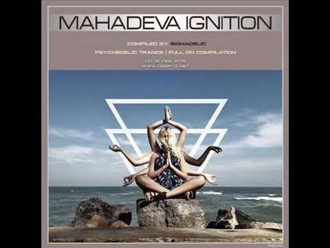 Sigmadelic - Mahadeva Ignition Cd 12psy Trance (full On Feb 2015)•●ૐ●• video