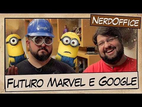 NerdOffice S04E17 - Futuro da Marvel e Google