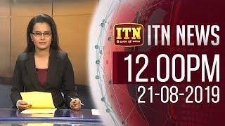 ITN News 2019-08-21 | 12.00 PM