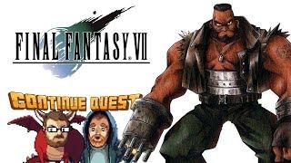 Final Fantasy VII - Part 3 - ContinueQuest