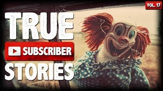 Creepy Clowns & Fake Cops | 10 True Scary Subscriber Submission Horror Stories (Vol. 17)