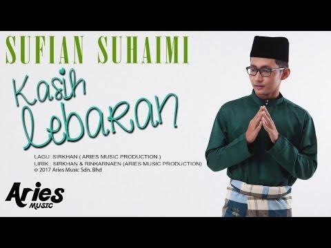 download lagu Sufian Suhaimi - Kasih Lebaran gratis