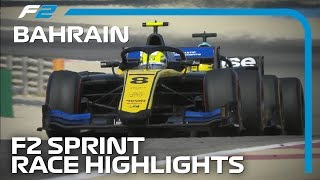Formula 2 Sprint Race Highlights | 2019 Bahrain Grand Prix